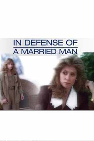Image In Defense of a Married Man