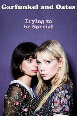 Image Garfunkel and Oates: Trying to be Special