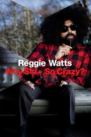 Image Reggie Watts: Why Shit So Crazy?