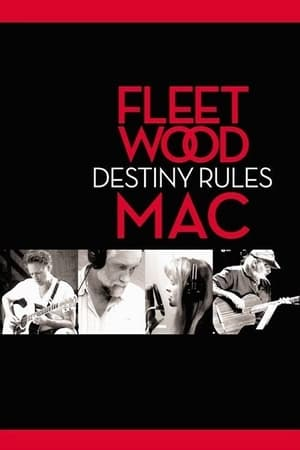 Image Fleetwood Mac: Destiny Rules