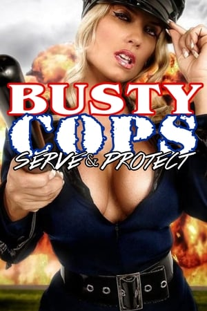 Poster Busty Cops: Protect and Serve! 2009