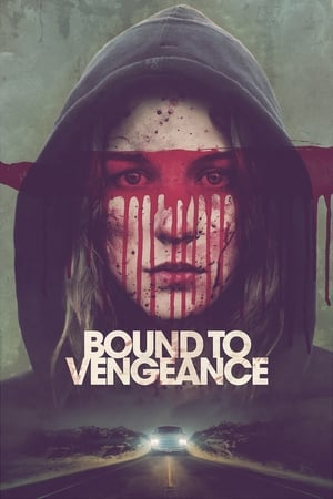 Poster Bound to Vengeance 2015
