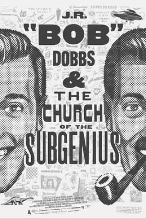 "Image J.R. ""Bob"" Dobbs and The Church of the SubGenius"
