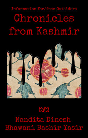 Information for/from Outsiders: Chronicles from Kashmir
