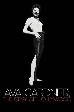 Ava Gardner, the Gipsy of Hollywood