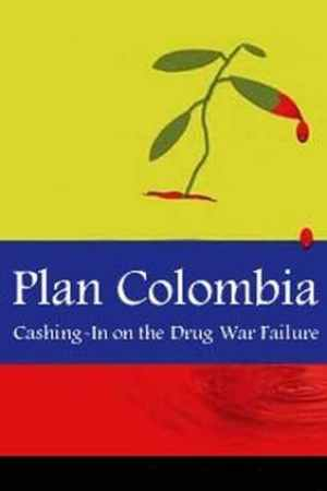 Image Plan Colombia: Cashing In on the Drug War Failure