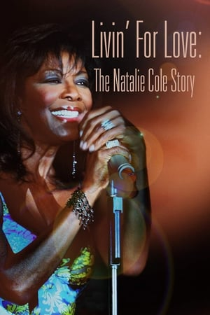 Image Livin' for Love: The Natalie Cole Story