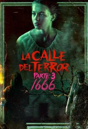 Ver Online La calle del terror (Parte 3): 1666