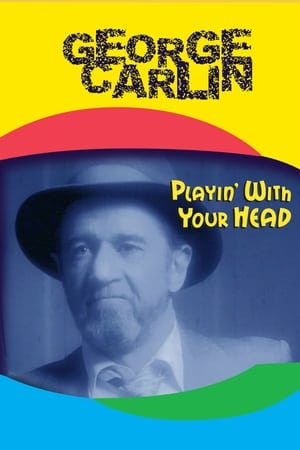 Poster George Carlin: Playin' with Your Head 1986