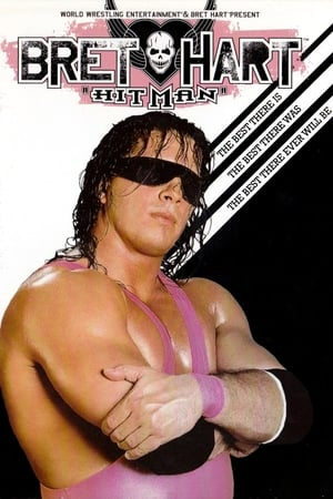 Image WWE: Bret 'Hitman' Hart - The Best There Is, The Best There Was, The Best There Ever Will Be