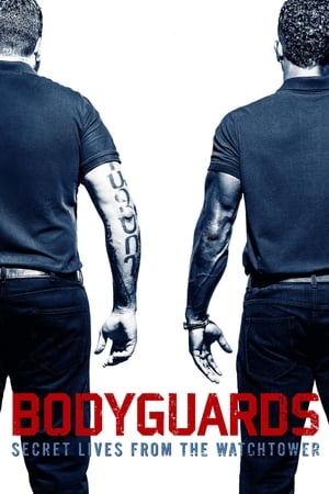 Image Bodyguards: Secret Lives from the Watchtower