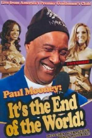 Image Paul Mooney: It's the End of the World
