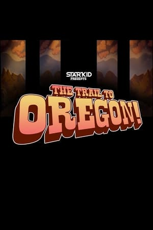 Poster The Trail to Oregon! 2015