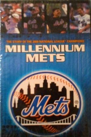 Image Millennium Mets - The Story Of The 2000 National League Champions