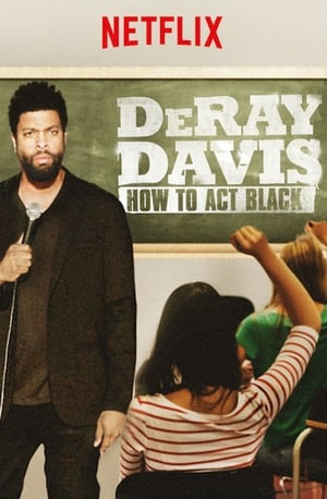 Image DeRay Davis: How to Act Black