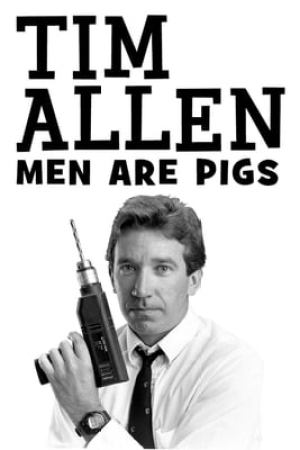 Image Tim Allen: Men Are Pigs