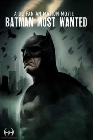 Poster Batman: Most Wanted 2020