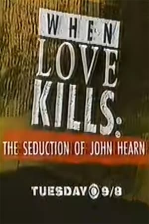 Image When Love Kills: The Seduction of John Hearn