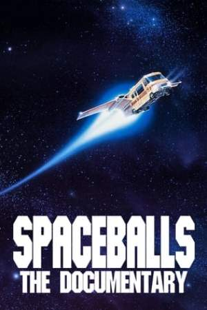 Image Spaceballs: The Documentary