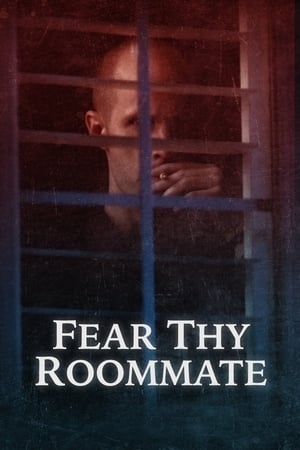 Image Fear Thy Roommate