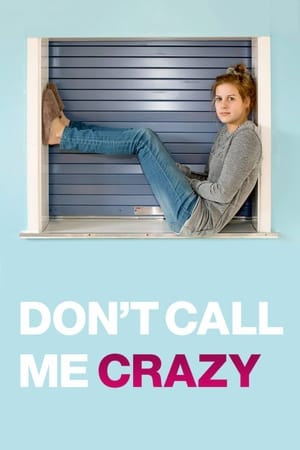 Don't Call Me Crazy