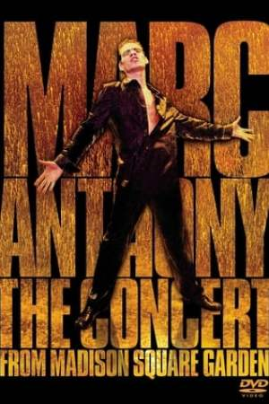 Image Marc Anthony: The Concert from Madison Square Garden