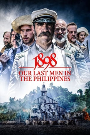Poster 1898: Our Last Men in the Philippines 2016