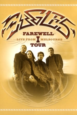 Image Eagles: Farewell I Tour - Live from Melbourne