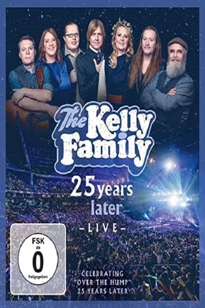 Image The Kelly Family - 25 Years Later - Live