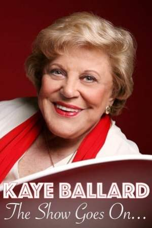 Image Kaye Ballard - The Show Goes On!