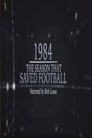 Image 1984 – The Season That Saved Football