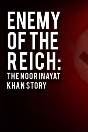 Image Enemy of the Reich: The Noor Inayat Khan Story