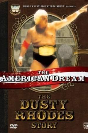 Image WWE: The American Dream - The Dusty Rhodes Story