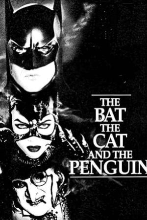 Image The Bat, the Cat, and the Penguin
