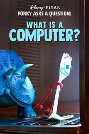 Image Forky Asks a Question: What Is a Computer?