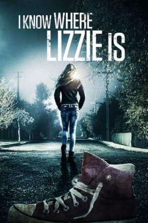 Poster I Know Where Lizzie Is 2016