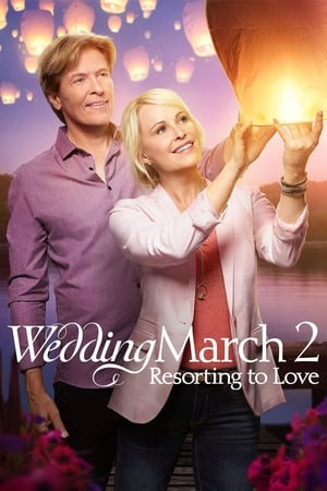 Poster Wedding March 2: Resorting to Love 2017