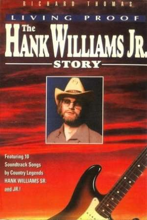 Image Living Proof: The Hank Williams, Jr. Story