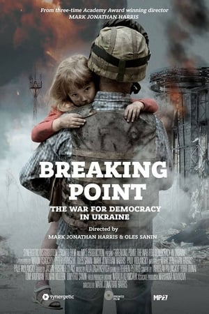 Image Breaking Point: The War for Democracy in Ukraine