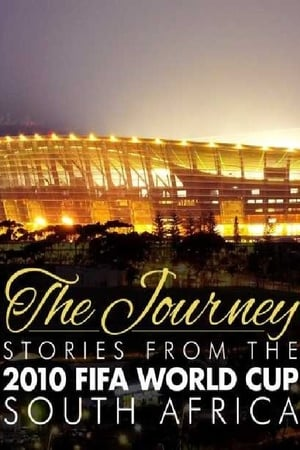 Image The Journey – Stories from the 2010 FIFA World Cup South Africa