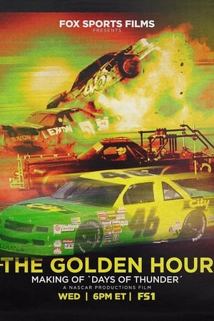 Image The Golden Hour: Making of Days of Thunder