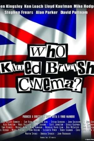 Image Who Killed British Cinema?