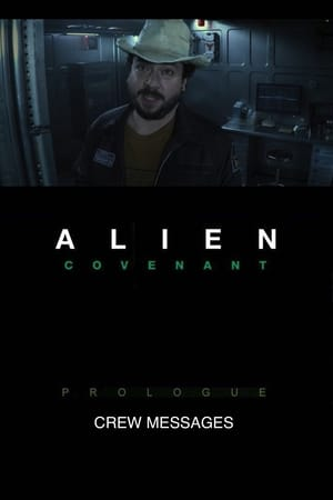 Image Alien: Covenant - Prologue: Crew Messages