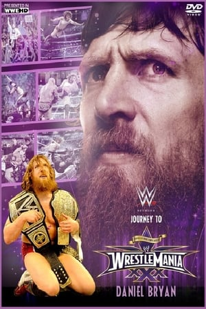 Image Daniel Bryan: Journey to WrestleMania 30
