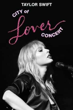Poster Taylor Swift City of Lover Concert 2020