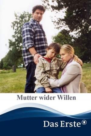 Image Mutter wider Willen