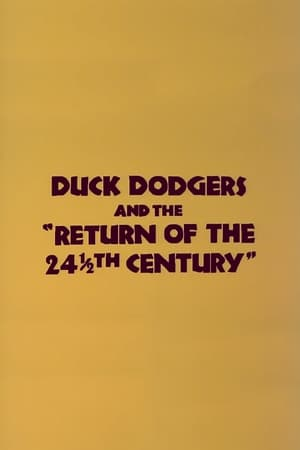 Image Duck Dodgers and the Return of the 24½th Century