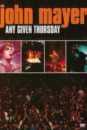 Poster John Mayer: Any Given Thursday 2003