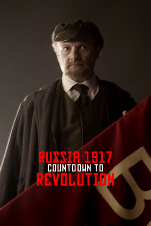 Russia 1917: Countdown to Revolution