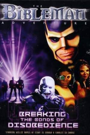 Image Bibleman: Breaking The Bonds of Disobedience
